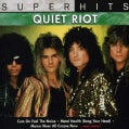 Quiet Riot - Super Hits: Quiet Riot