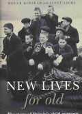 New Lives for Old: The Story of Britain's Child Migrants (Hardcover)