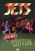 Jets - Pure Cotton (Not Rated)