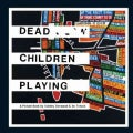 Dead Children Playing: A Picture Book (Hardcover)