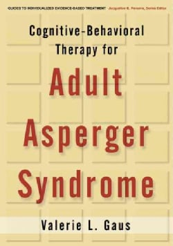 Cognitive-Behavioral Therapy for Adult Asperger Syndrome (Hardcover)