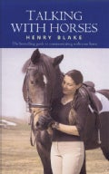 Talking With Horses: A Study of Communication Between Man and Horse (Paperback)