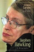 Stephen Hawking: A Biography (Paperback)
