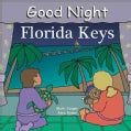 Good Night Florida Keys (Board book)