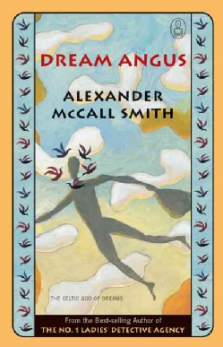 Dream Angus: The Celtic God of Dreams (Paperback)
