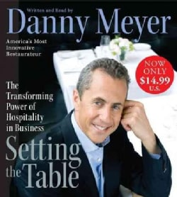 Setting the Table: The Transforming Power of Hospitality in Business (CD-Audio)