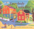 Everybody Cooks Rice (Hardcover)