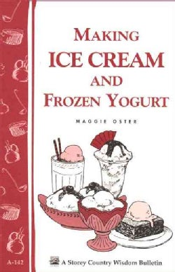 Making Ice Cream and Frozen Yogurt (Paperback)