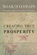 Creating True Prosperity (Paperback)
