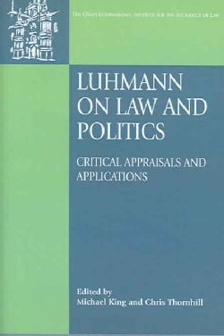 Luhmann on Law And Politics: Critical Appraisals And Applications (Hardcover)