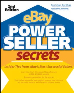 Ebay Powerseller Secrets: Insider Tips from Ebay's Most Successful Sellers (Paperback)