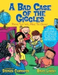 A Bad Case of the Giggles: Kids Pick the Funniest Poems: Book 2 (Paperback)