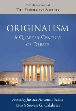 Originalism: A Quarter-Century of Debate (Hardcover)