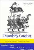 Disorderly Conduct: Verbatim Excerpts from Actual Cases (Paperback)