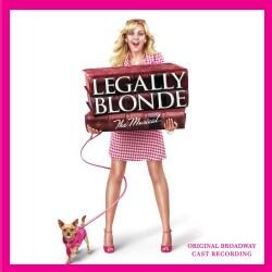 Original Cast - Legally Blonde (OCR)