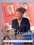 Hallelujah! The Welcome Table: A Lifetime of Memories With Recipes (Paperback)