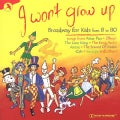 Various - I Won't Grow Up: Broadway for Kids