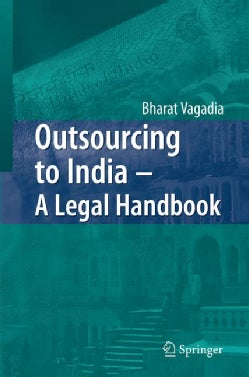 Outsourcing to India: A Legal Handbook (Hardcover)