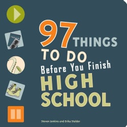 97 Things to Do Before You Finish High School (Paperback)