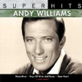 Andy Williams - Super Hits: Andy Williams