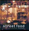 The World of Street Food: Easy Quick Meals to Cook at Home (Paperback)