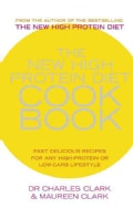 The New High Protein Diet Cookbook: Fast, Delicious Recipes for Any High-protein or Low-carb Lifestyle (Paperback)