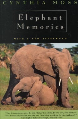 Elephant Memories: Thirteen Years in the Life of an Elephant Family (Paperback)