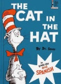 The Cat in the Hat / El Gato Ensombrerado (Hardcover)