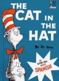 The Cat in the Hat / El Gato Ensombrerado (Hardcover)