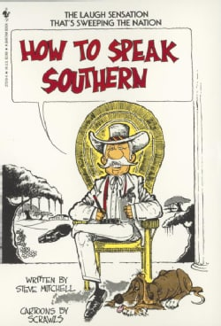 How to Speak Southern (Paperback)
