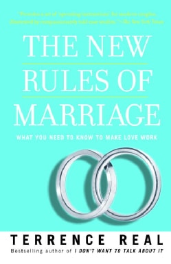 The New Rules of Marriage: What You Need to Know to Make Love Work (Paperback)