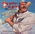 Casey at the Bat: A Ballad of the Republic Sung in the Year 1888 (Hardcover)
