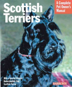 Scottish Terriers: Everything About History, Care, Nutrition, Handling, and Behavior (Paperback)