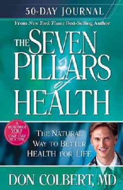 The Seven Pillars of Health 50-day Journal (Paperback)