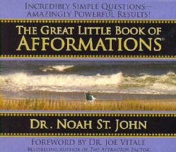 The Great Little Book of Afformations: Incredibly Simple Questions--Amazingly Powerful Results! (CD-Audio)