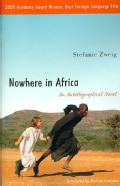 Nowhere in Africa: An Autobiographical Novel (Paperback)