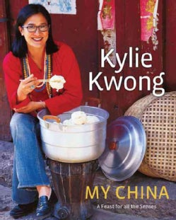 My China: A Feast for All the Senses (Hardcover)