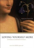 Loving Yourself More: 101 Meditations on Self-esteem for Women (Paperback)