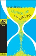 Cuentos de un minuto/ One Minute Stories (Paperback)