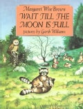Wait Till the Moon Is Full (Paperback)