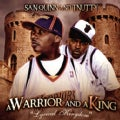 San Quinn - A Warrior & A King