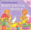 The Berenstain Bears' Baby Easter Bunny (Paperback)