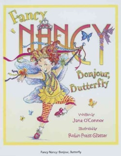 Fancy Nancy Bonjour, Butterfly (Hardcover)