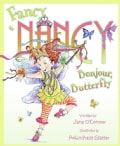Fancy Nancy: Bonjour, Butterfly (Hardcover)