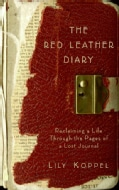 The Red Leather Diary: Reclaiming a Life Through the Pages of a Lost Journal (Hardcover)