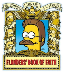 Flanders' Book of Faith: The Simpsons Library of Wisdom (Hardcover)