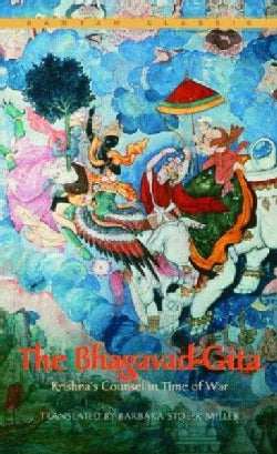 The Bhagavad-Gita: Krishnas's Counsel in Time of War (Paperback)