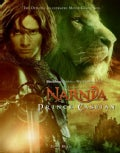 The Chronicles of Narnia: Prince Caspian: The Official Illustrated Movie Companion (Paperback)