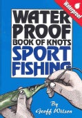 Waterproof Book of Knots: Sport Fishing (Other book format)