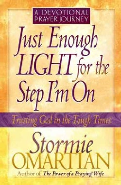 Just Enough Light for the Step I'm on: A Devotional Prayer Journey (Paperback)